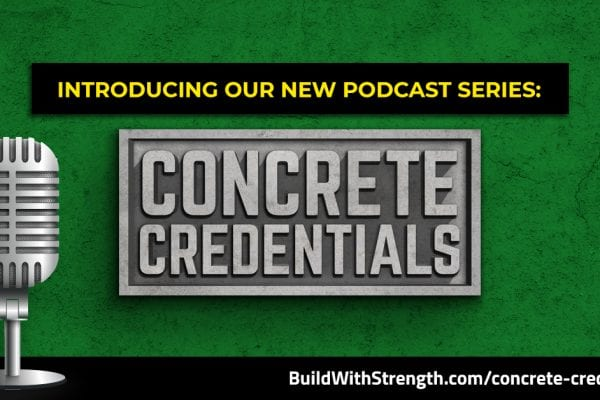 Concrete Credentials, a new podcast hosted by NRMCA Executive Vice President Gregg Lewis, AIA, LEED AP